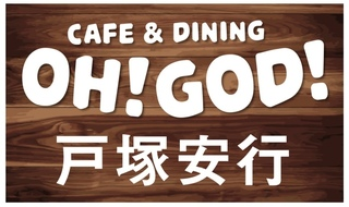 CAFE&DINING OH!GOD!